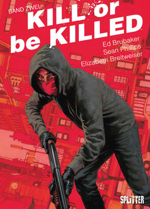 Kill or be Killed - Bd. 2