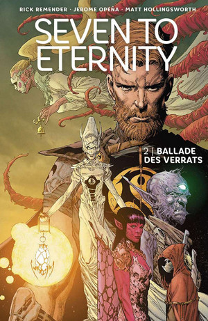 Seven to Eternity - 2: Ballade des Verrats