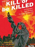 Kill or be Killed - Bd. 3