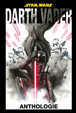 Star Wars: Darth Vader - Anthologie