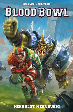 Blood Bowl: Mehr Mut, mehr Ruhm!