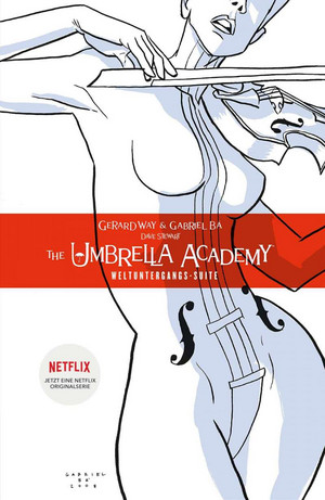 The Umbrella Academy 1 - Weltuntergangs-Suite (Neue Edition)