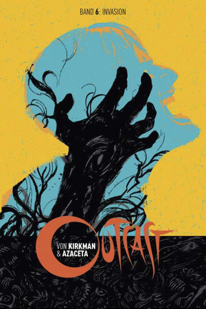 Outcast - Band 6: Invasion