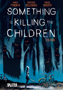Something is killing the Children - Teil Eins